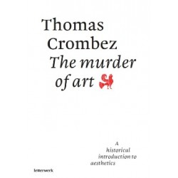 The murder of art