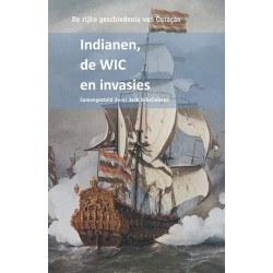 Indianen, de WIC en invasies